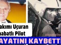 Akçaabatlı Pilot Hayatını Kaybetti