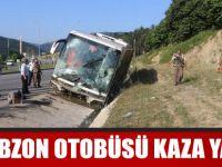 Trabzon Otobüsü Kaza yaptı 40 Yaralı
