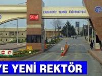 KTÜ'ye Yeni  Rektör Atandı