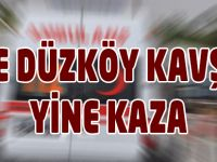 Düzköy Kavşağında Kaza 1 yaralı