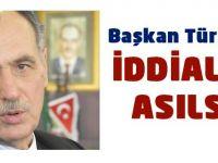 """Başkan Türkmen """"Bu söylem kabul edilemez"""""""