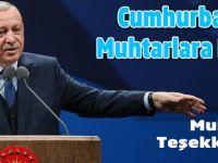 Erdoğan, Muhtarlara Müjdeli Haber Verdi