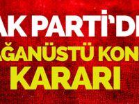 AK Parti, olağanüstü kongre için tarihi belirledi.