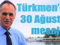 Türkmen'den Zafer Bayramı Mesajı