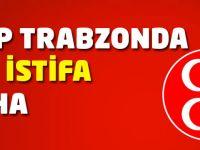 MHP Trabzon'da Bir İstifa Daha