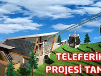 Teleferik Projesi Tamam