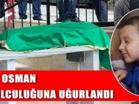Minik Osman'a Son Görev