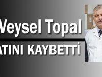 Dr. Veysel Topal Hayatını Kaybetti