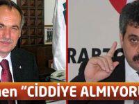 """Türkmen """"Ciddiye Almıyorum"""""""
