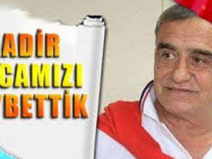 Trabzonspor'un pilot takımı 1461 Trabzon'un teknik direktörü Kadir Özcan, hayatını kaybetti.
