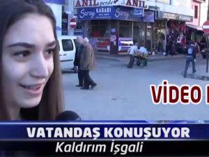 Akçaabatlı ''Kaldırım İşgali''ni Konuşuyor