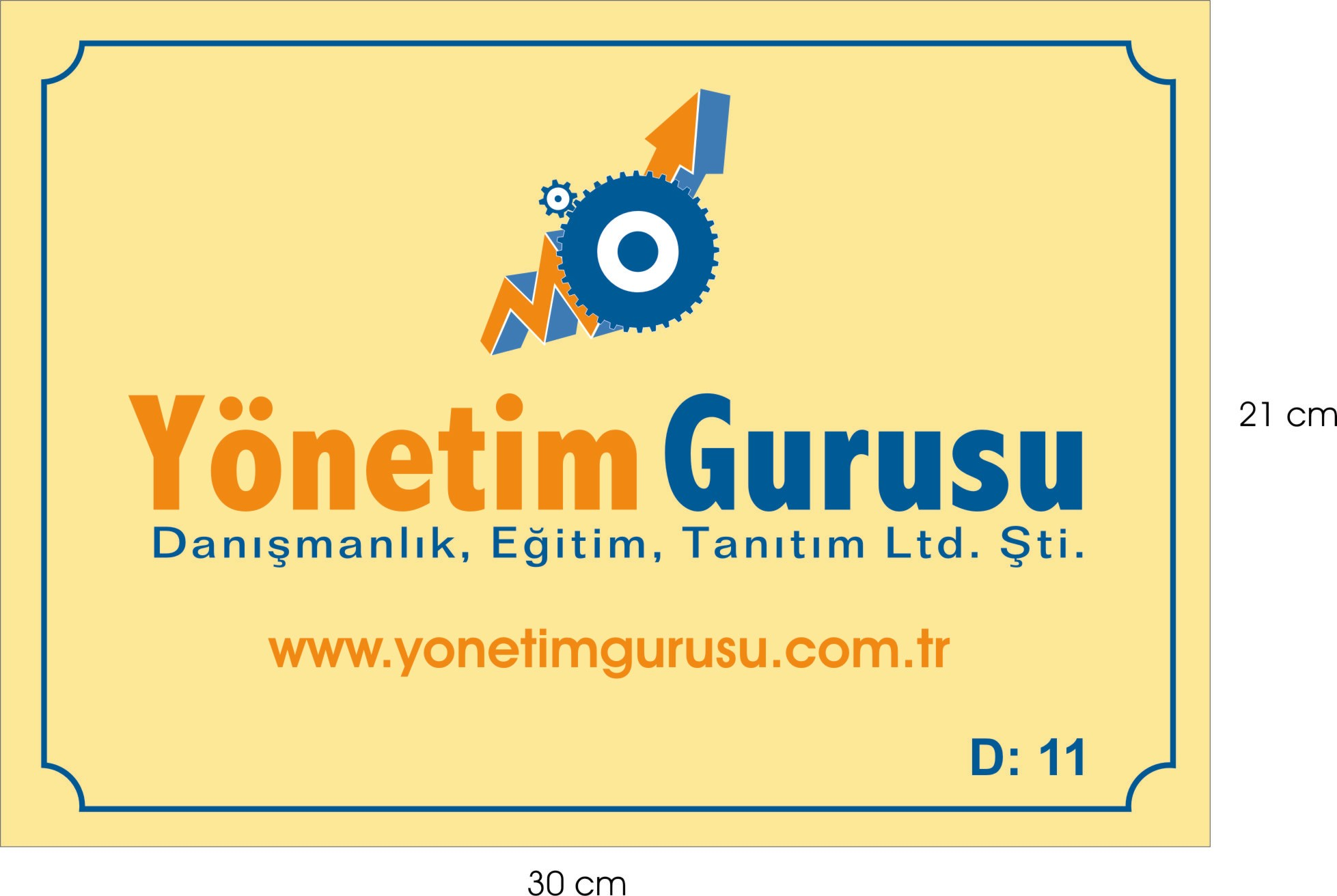 YÖNETİM GURUSU DAN., EĞİTİM, TANITIM LTD.ŞTİ.
