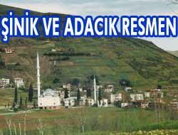 Şinik ve Adacık köy olacak