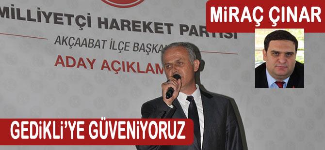 MHP Gedikli'ye Güveniyor
