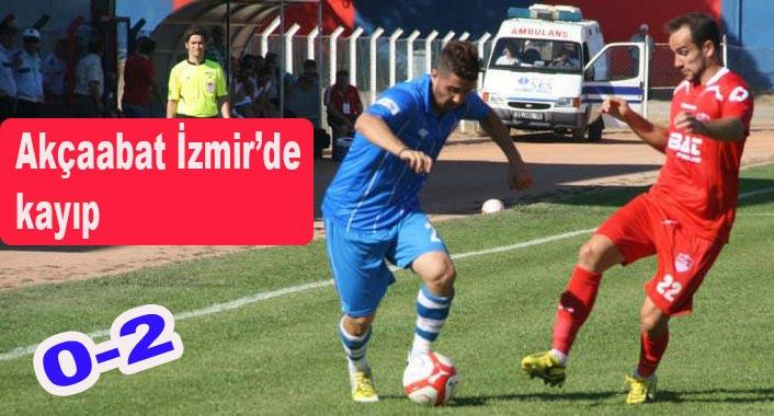 Akçaabat FK İzmir'de kayıp 0-2