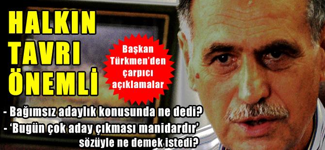 Başkan Türkmen konuştu