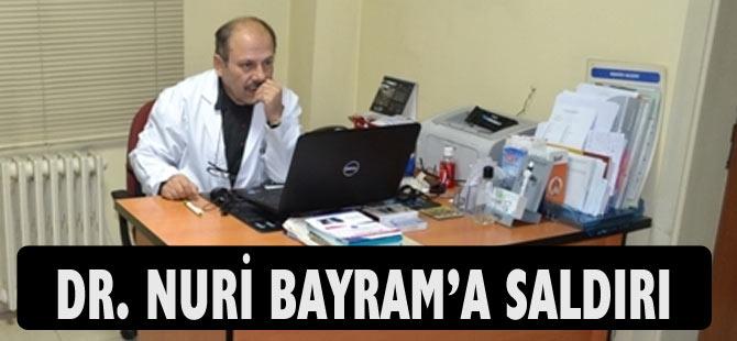 Dr. Nuri Bayram'a hasta tarafından saldırı düzenlendi.