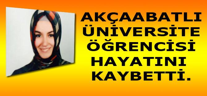 Rize'de üniversite eğitimi gören Akçaabatlı 20 yaşındaki Tuba Ulusoy hayatını kaybetti.