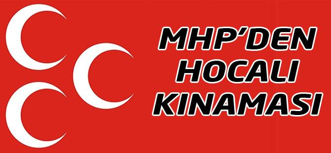 MHP Hocalı'yı Kınadı