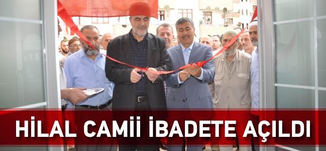 Hilal Camii İbadete Açıldı