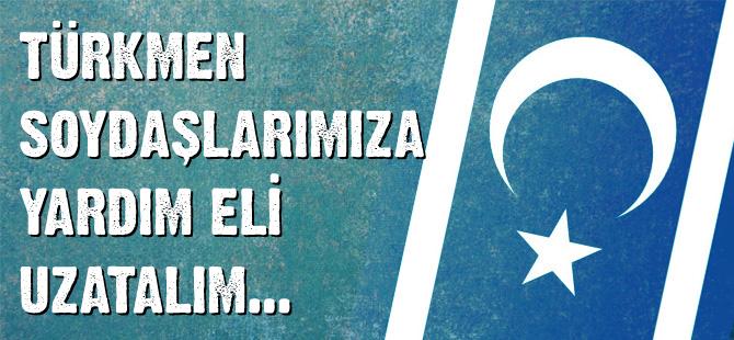 Türkmenler için yardım