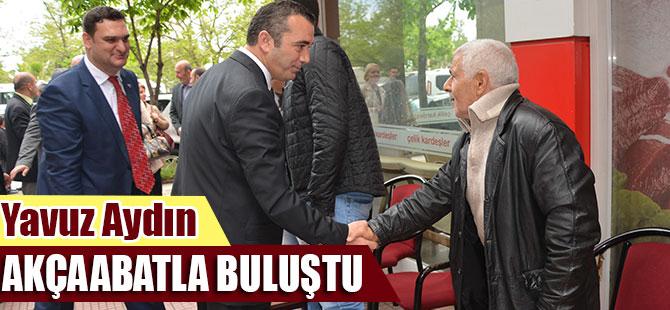 Yavuz Aydın,  Akçaabat'ı ziyaret etti.