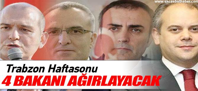 Trabzon Hafta Sonu 4 Bakanı Ağırlayacak