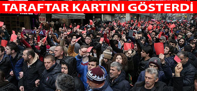 Trabzon'da kırmızı kartlı protesto