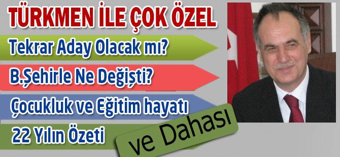 Türkmen ile Çok Özel