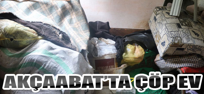 Akçaabat'ta Çöp Ev