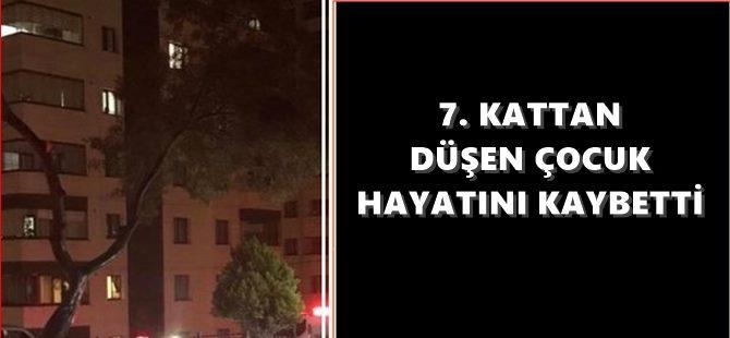 7. Kattan Düşen Çocuk Hayatını Kaybetti