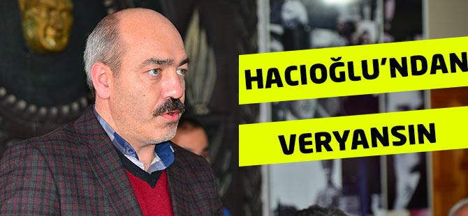 Hacıoğlu Veryansın Etti