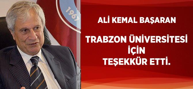 Trabzon Üniversitesi İçin Teşekkür Etti.