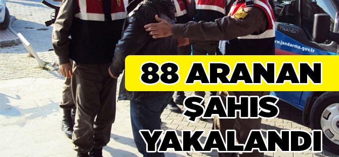 88 Şahıs Yakalandı