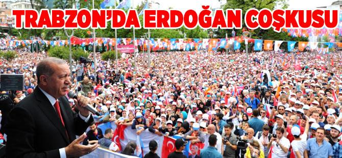 Trabzon'da Erdoğan Coşkusu