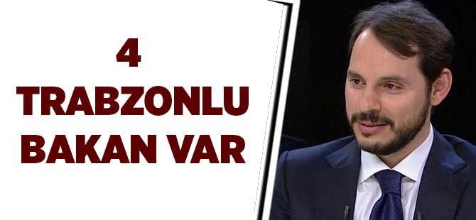 4 Trabzonlu Bakan Var