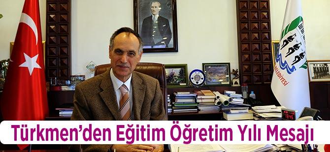 Türkmen'den Eğitim Yılı Mesajı