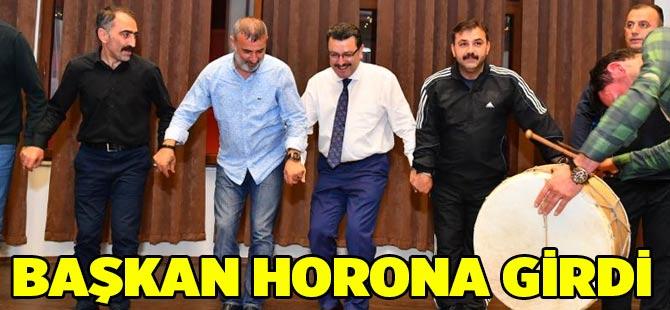 Başkan Horona Girdi