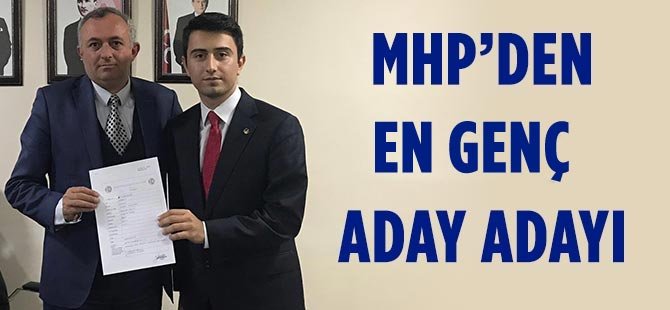 MHP'den En Genç Meclis Üyesi Aday Adayı