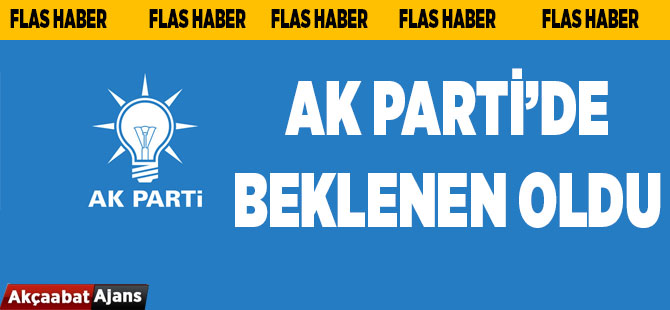 AK Parti'de Beklenen Oldu