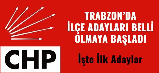 CHP Trabzon İlçe Adayları Belli Olmaya Başladı