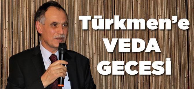 Başkan Türkmen'e Veda