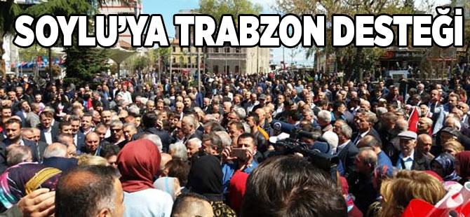 Trabzon'dan Soylu'ya Destek