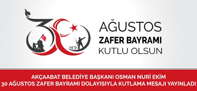 Osman Nuri Ekim'den 30 Ağustos Mesajı