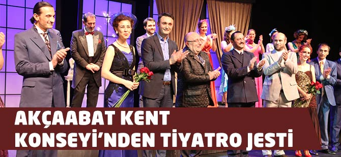 Akçaabat Kent Konseyinden Tiyatro Jesti