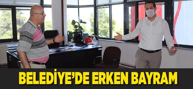 Belediye'de Erken Bayram