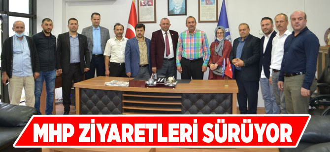 MHP Ziyaretlerini Sürdürüyor