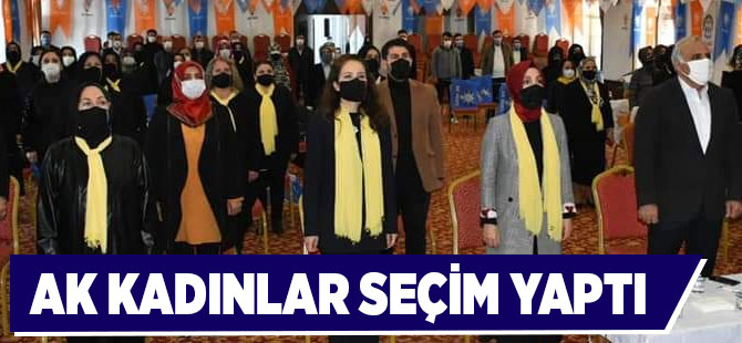AK Kadınlar Seçim Yaptı
