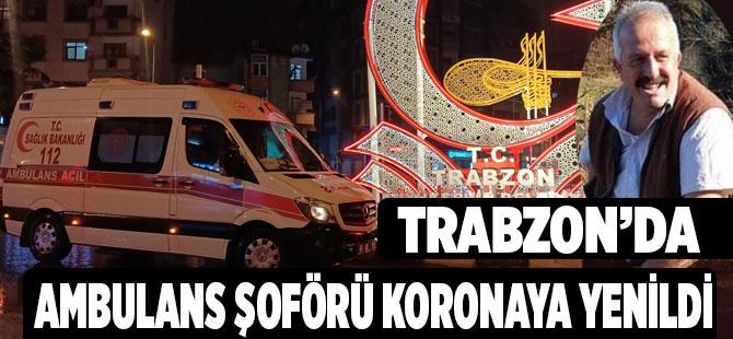 Ambulans Şoförü Korona Kurbanı