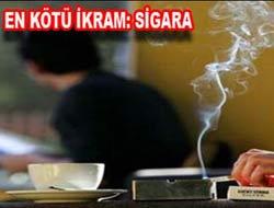 En Kötü İkram Sigara